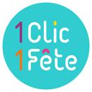 1 Clic 1 Fête